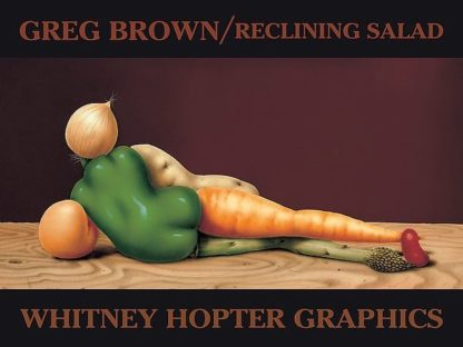 B27 - Brown, Greg - Reclining Salad