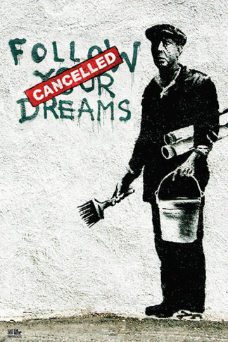 B2896 - Banksy - Follow Your Dreams