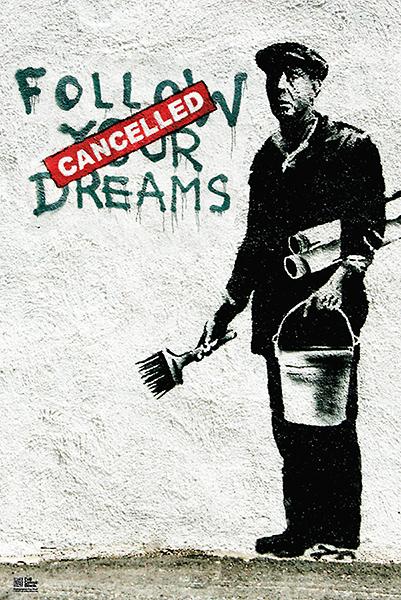 B2896 - Banksy - Follow Your Dreams