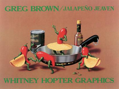B366 - Brown, Greg - Jalapeño Jeaven