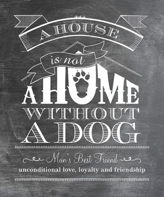 LL1035 - Longfellow Designs - A House Is Not a Home - Dog