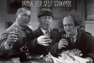 U442 - Unknown - Stooges – Drink Yer Self Stoopid!